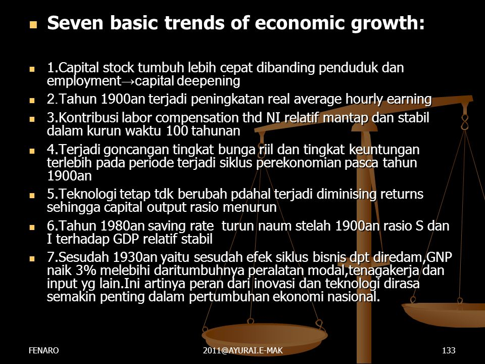  Seven basic trends of economic growth:  1.Capital stock tumbuh lebih cepat dibanding penduduk dan employment →capital deepening  2.Tahun 1900an te