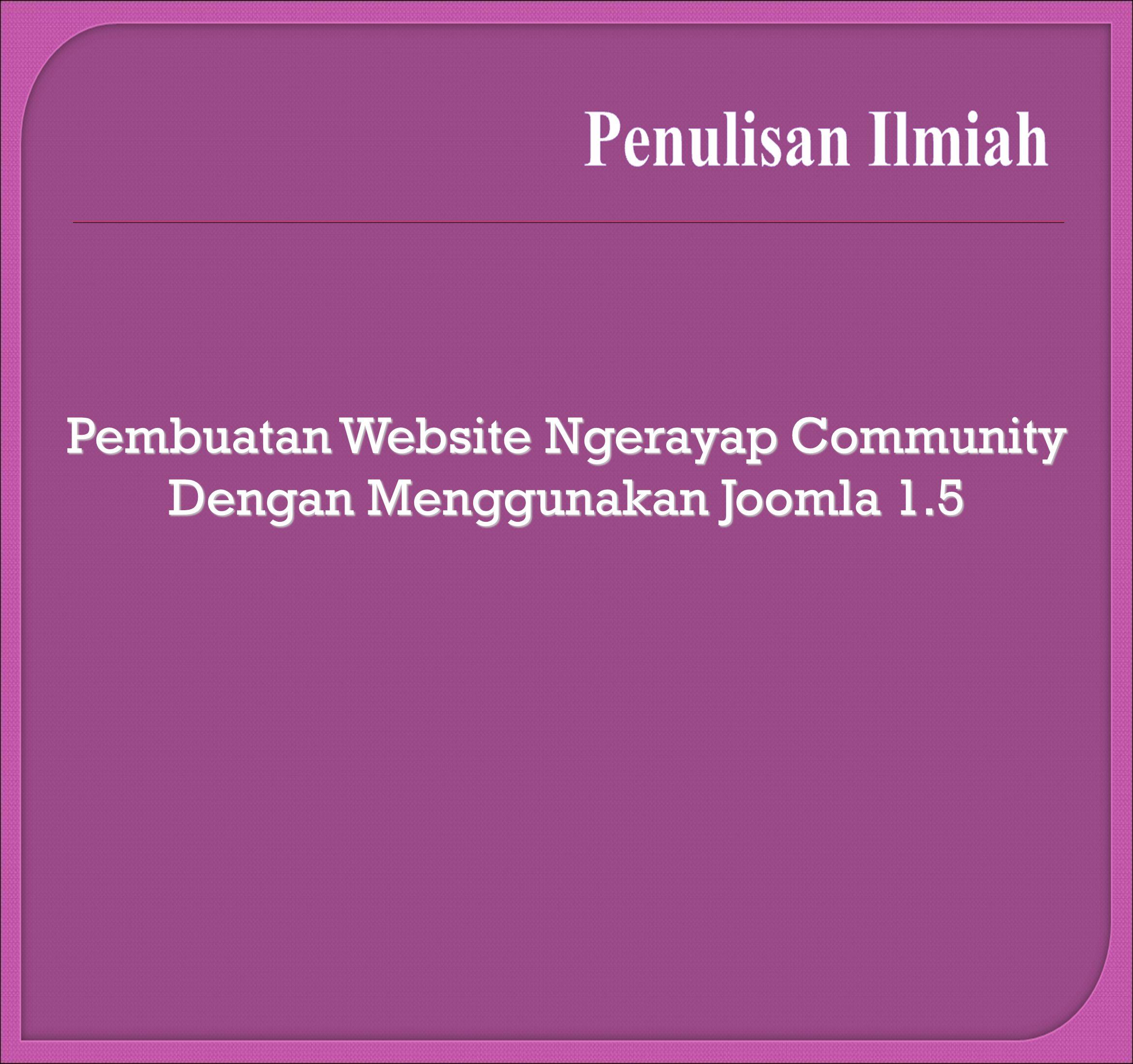 Pembuatan Website Ngerayap Community Dengan Menggunakan Joomla 1.5