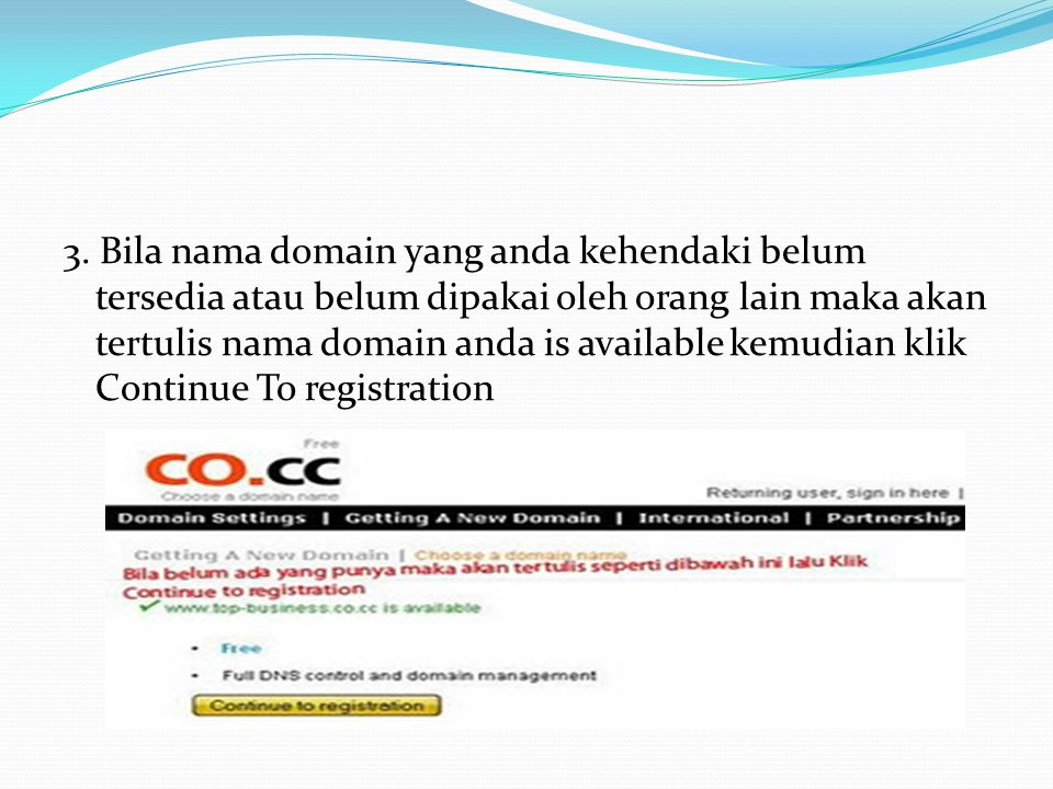 PANDUAN MEMBUAT DOMAIN Langkah – langkahnya adalah : 1. Bukalah alamat www.co.cc pada web browserwww.co.cc 2. Setelah itu akan muncul tampilan seperti