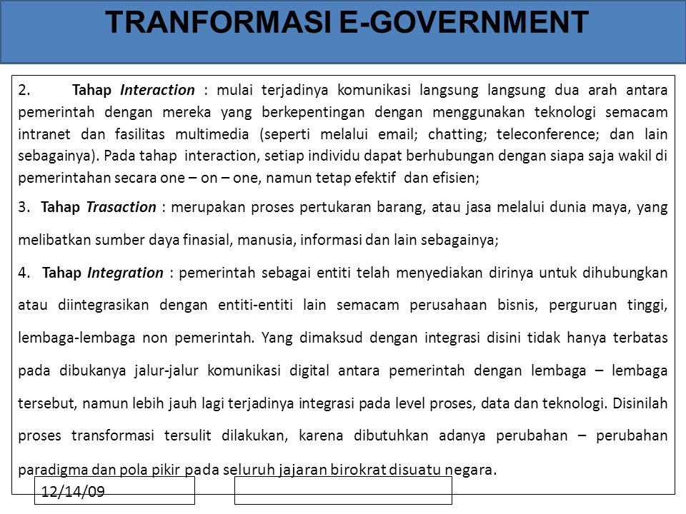 12/14/09 TRANFORMASI E-GOVERNMENT 2.