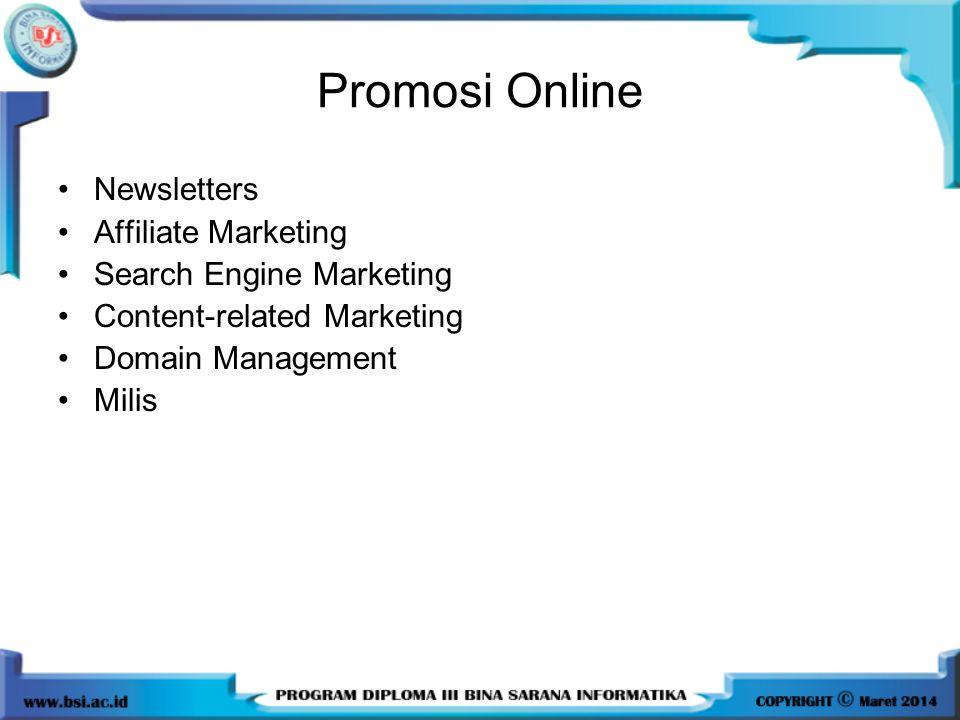 1.Yang bukan merupakan media untuk promosi offline adalah...
