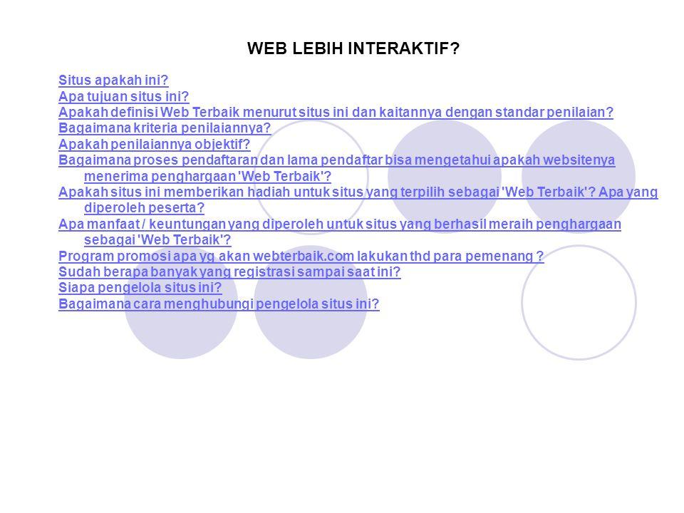 Situs apakah ini? Apa tujuan situs ini? Apakah definisi Web Terbaik menurut situs ini dan kaitannya dengan standar penilaian? Bagaimana kriteria penil