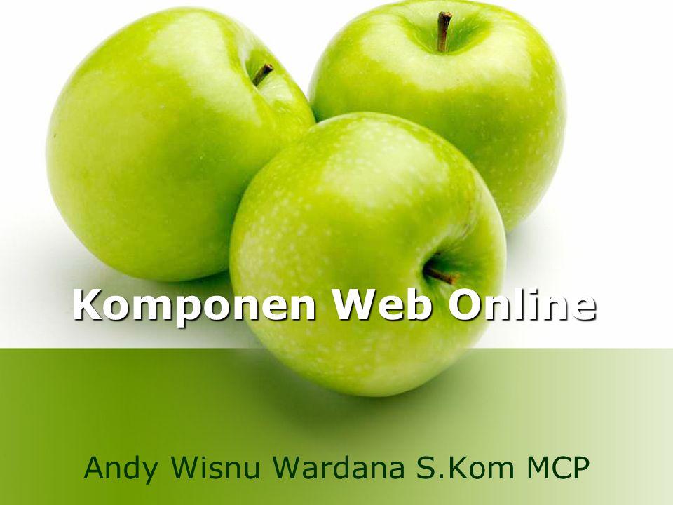 Komponen Web Online Andy Wisnu Wardana S.Kom MCP
