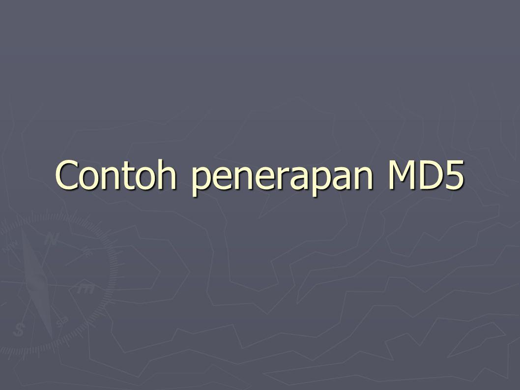Contoh penerapan MD5