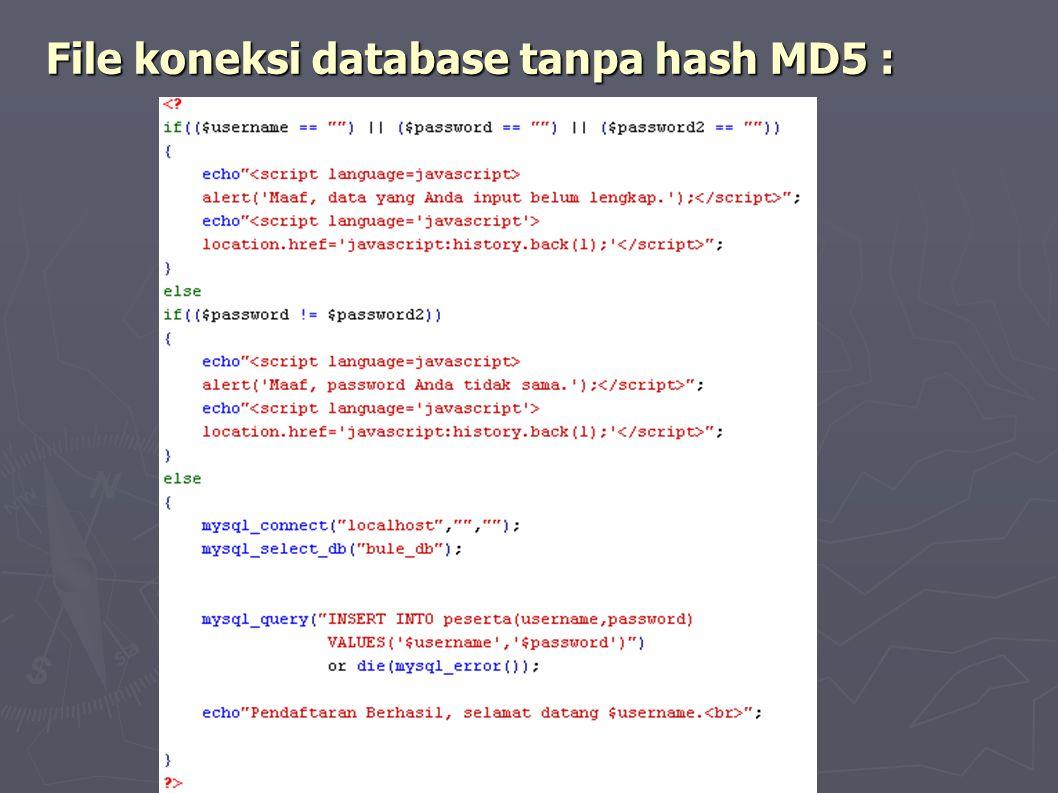 File koneksi database tanpa hash MD5 :