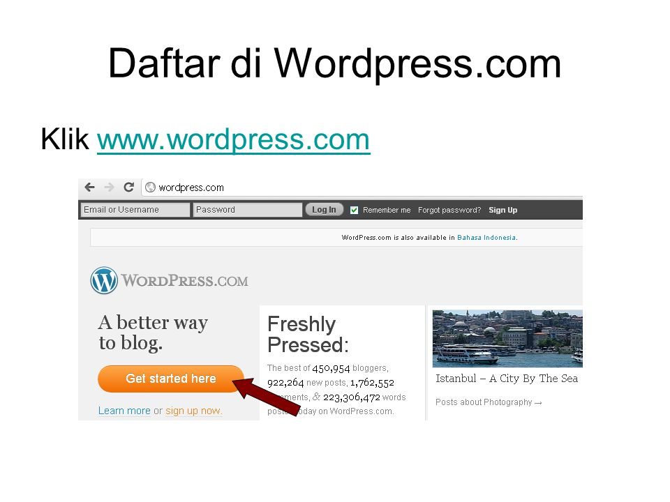 Daftar di Wordpress.com Klik www.wordpress.comwww.wordpress.com