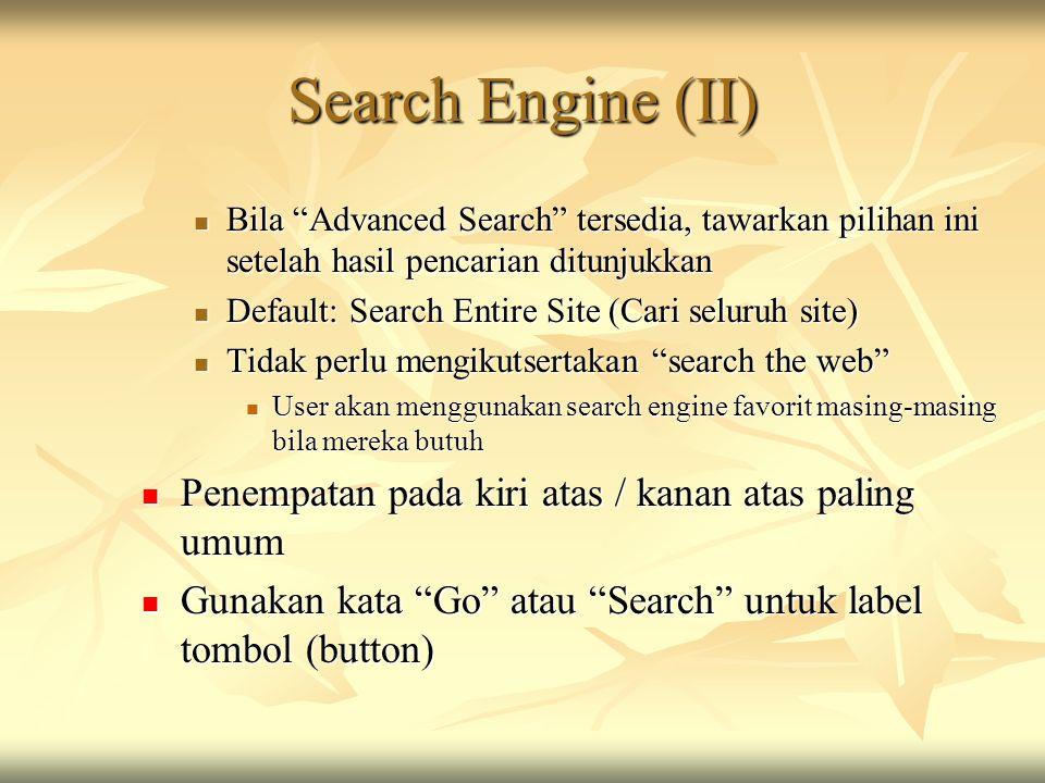 """Search Engine (II)  Bila """"Advanced Search"""" tersedia, tawarkan pilihan ini setelah hasil pencarian ditunjukkan  Default: Search Entire Site (Cari sel"""