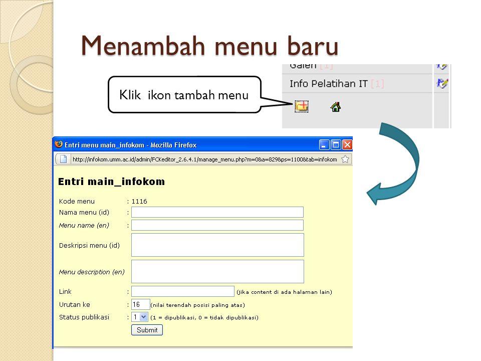 Menambah menu baru Klik ikon tambah menu