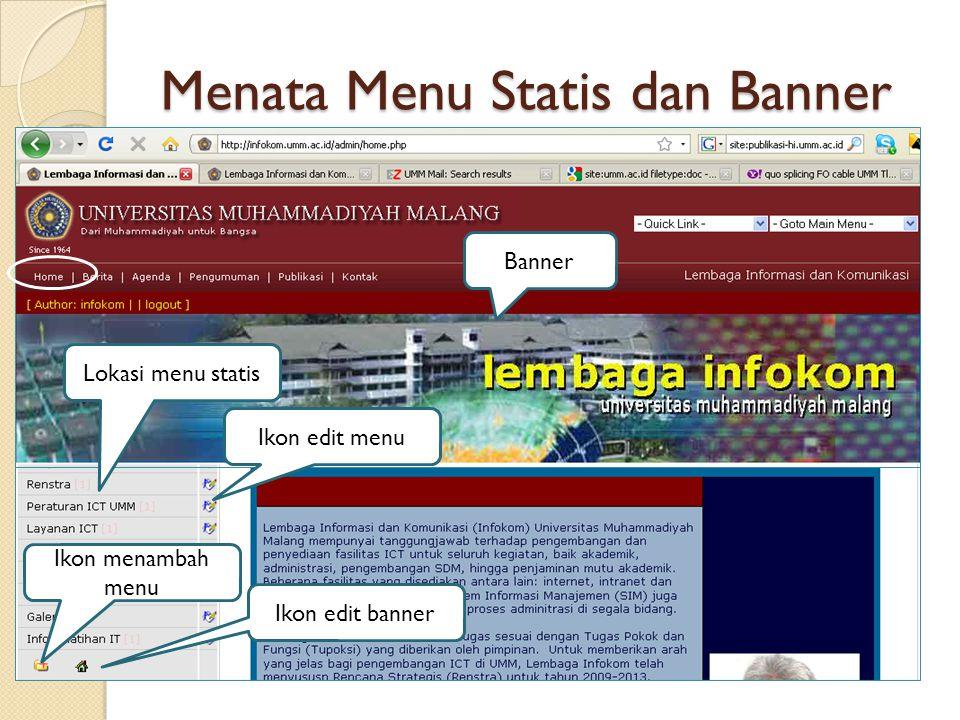 Menata Menu Statis dan Banner Lokasi menu statis Banner Ikon edit menu Ikon edit banner Ikon menambah menu