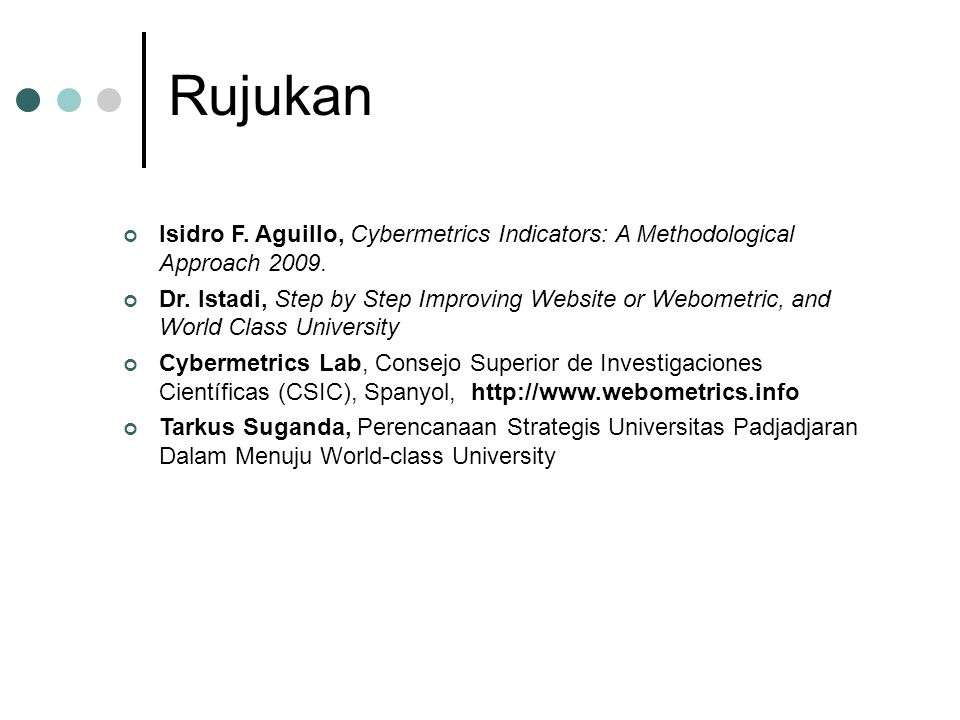 Rujukan Isidro F. Aguillo, Cybermetrics Indicators: A Methodological Approach 2009.