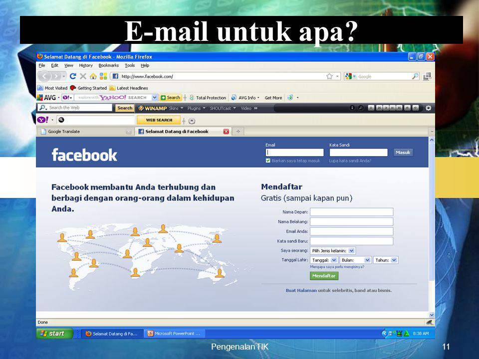 LOGO Pengenalan TIK11 E-mail untuk apa?
