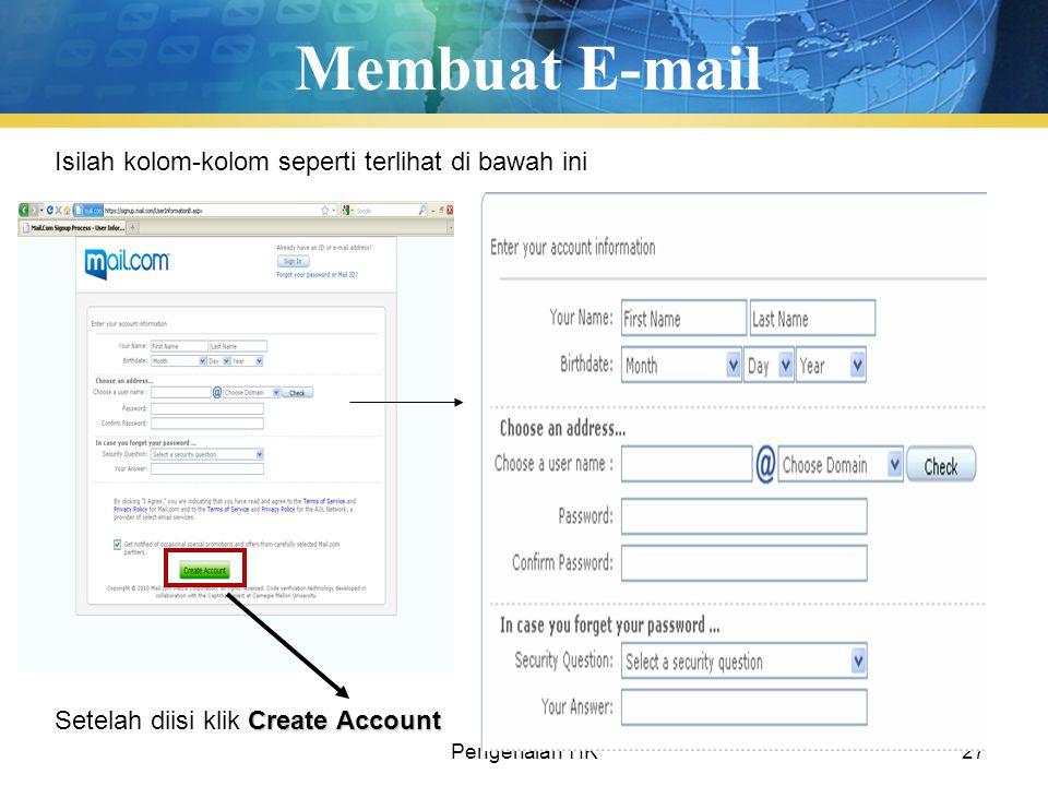 Pengenalan TIK27 Membuat E-mail Isilah kolom-kolom seperti terlihat di bawah ini Create Account Setelah diisi klik Create Account