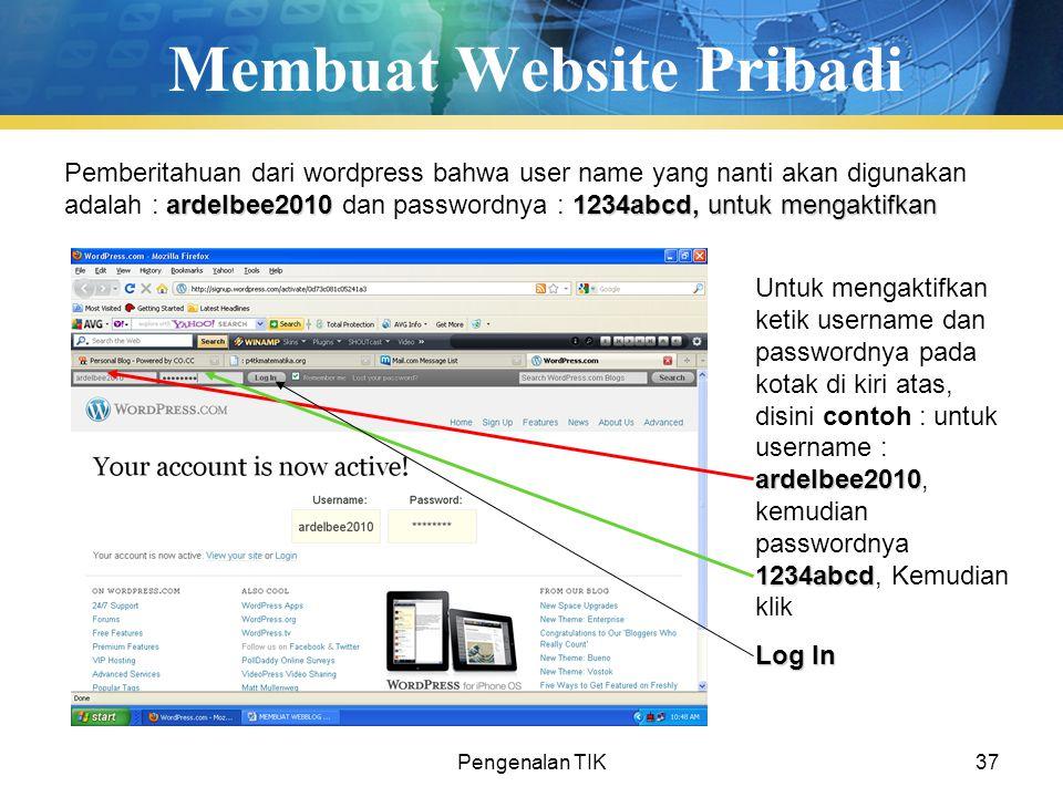 Pengenalan TIK37 Membuat Website Pribadi ardelbee20101234abcd, untuk mengaktifkan Pemberitahuan dari wordpress bahwa user name yang nanti akan digunak