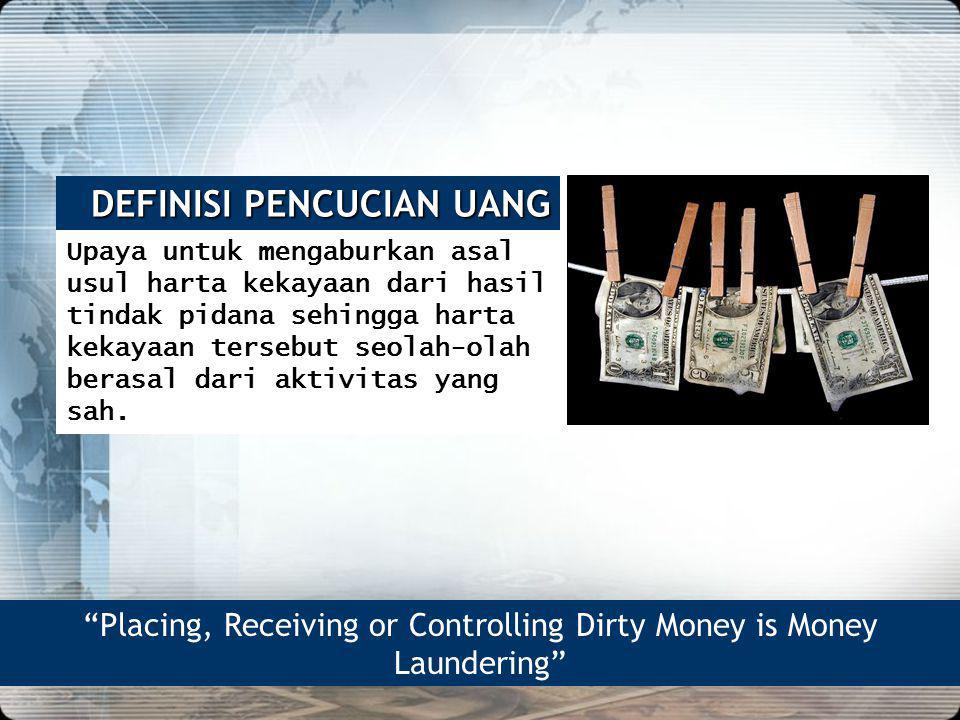 5 DEFINISI PENCUCIAN UANG Upaya untuk mengaburkan asal usul harta kekayaan dari hasil tindak pidana sehingga harta kekayaan tersebut seolah-olah beras