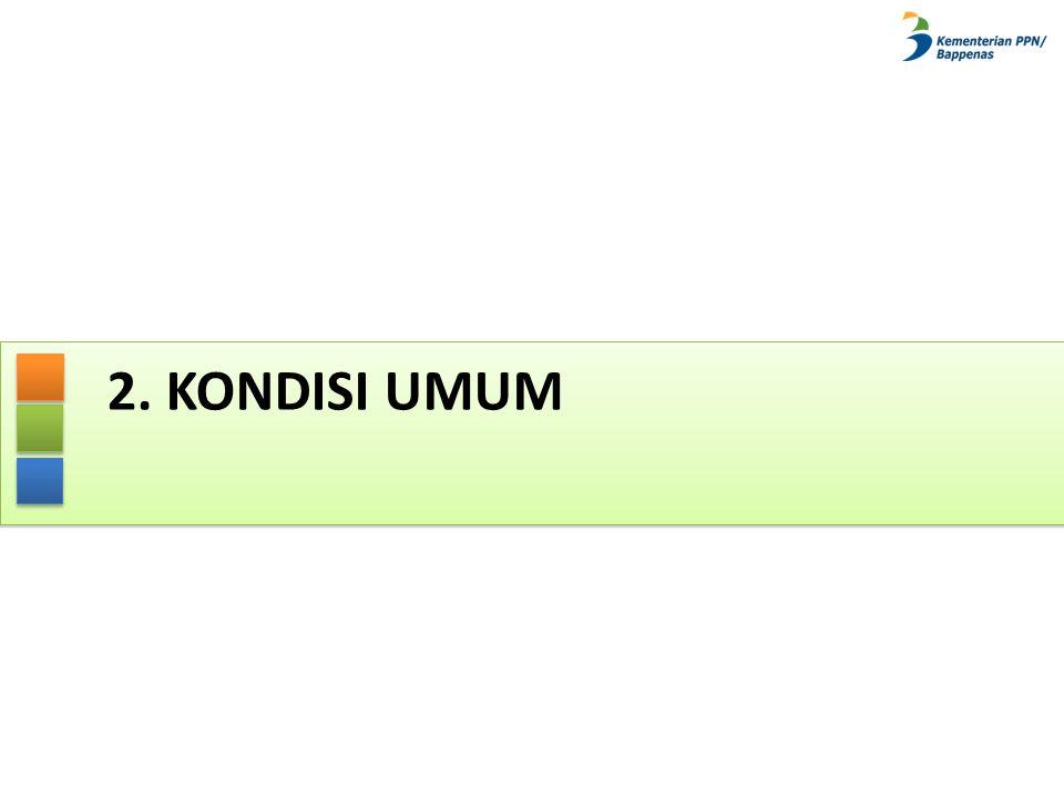 2. KONDISI UMUM