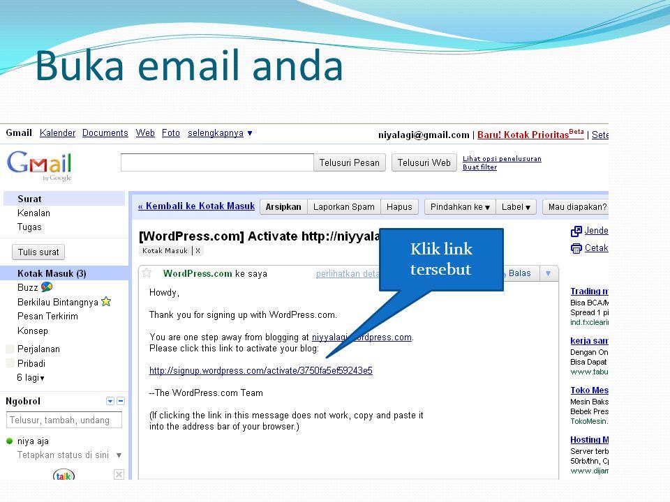 Buka email anda Klik link tersebut