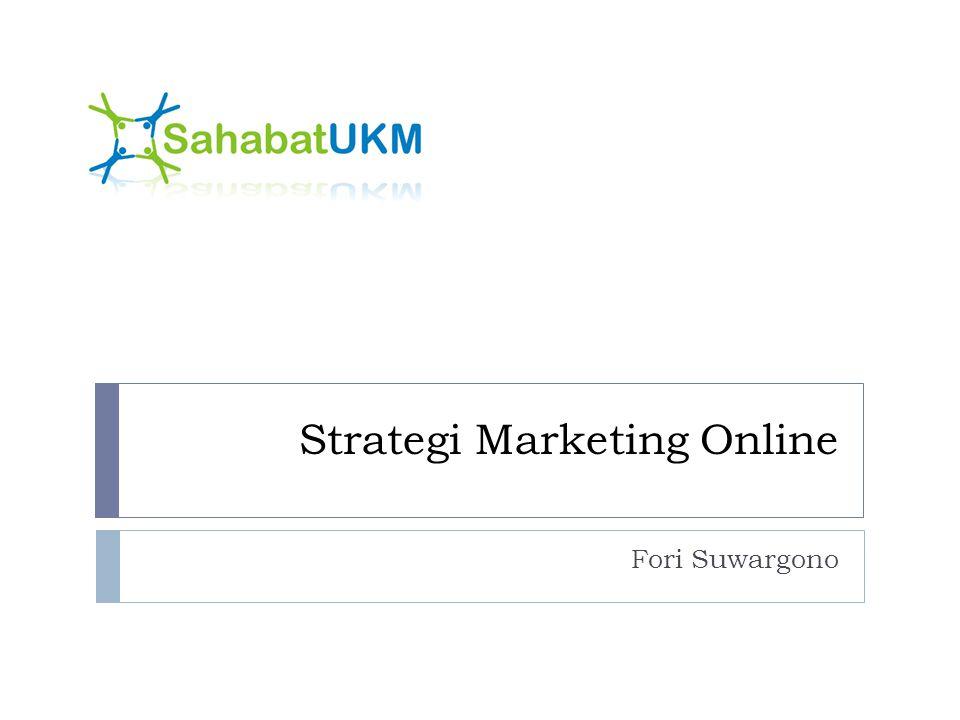 Strategi Marketing Online Fori Suwargono