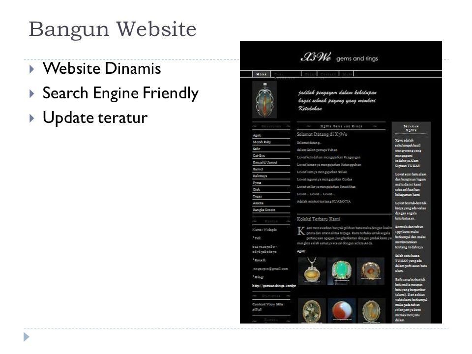 Bangun Website  Website Dinamis  Search Engine Friendly  Update teratur