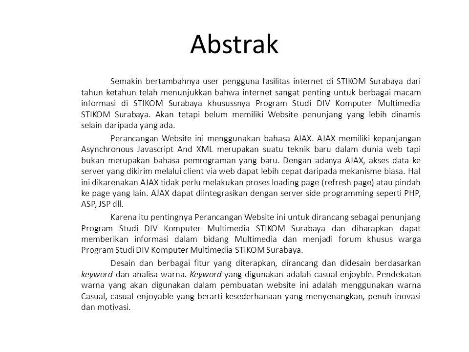 Abstrak Semakin bertambahnya user pengguna fasilitas internet di STIKOM Surabaya dari tahun ketahun telah menunjukkan bahwa internet sangat penting un