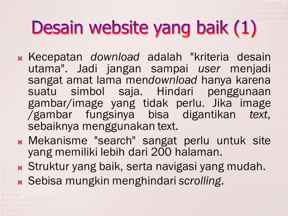  Kecepatan download adalah kriteria desain utama .
