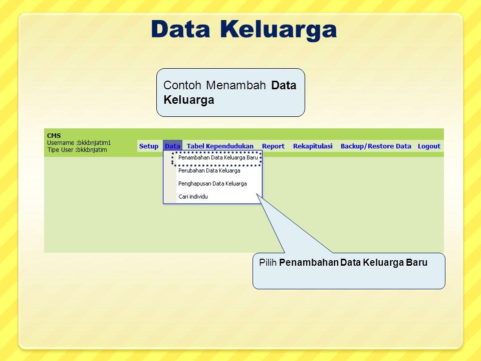 Data Keluarga Pilih Penambahan Data Keluarga Baru Contoh Menambah Data Keluarga