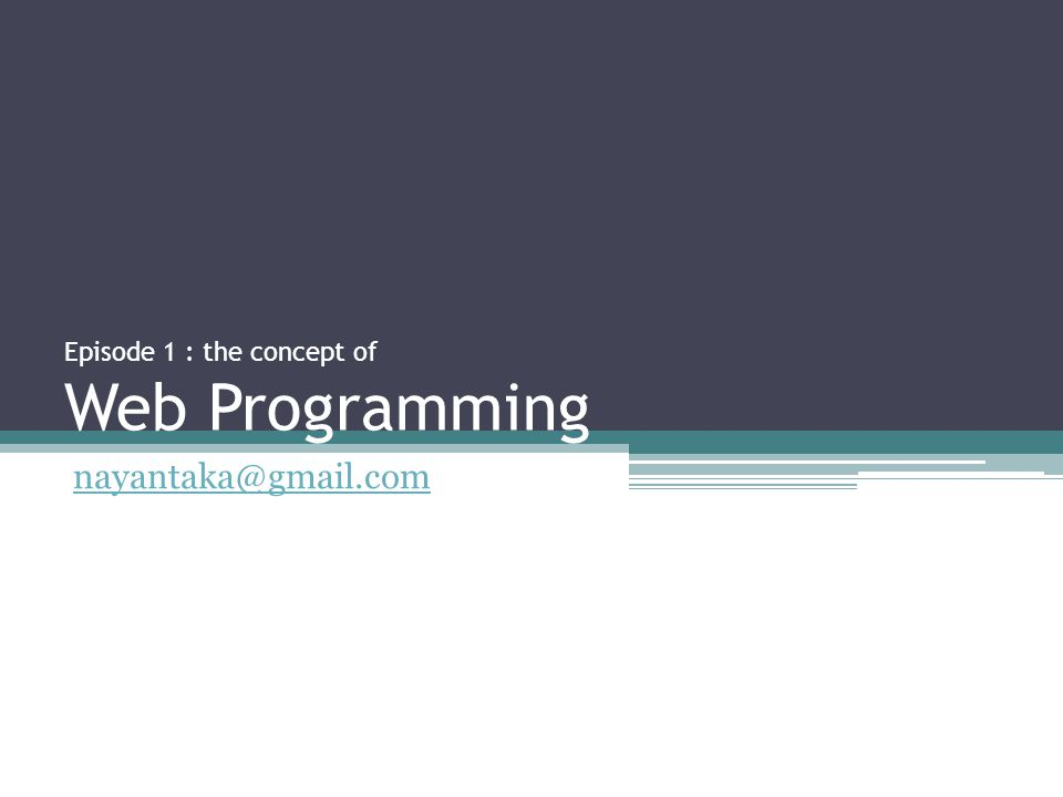 Jenis-jenis website •Static ▫Isinya jarang berubah / tetap ▫Sifatnya satu arah ▫Tidak Interaktif  Contoh  personal web •Dinamic ▫Isinya sering berubah ▫Sifatnya dua arah ▫Interaktif  Contoh  e-news, e-commerce, portal
