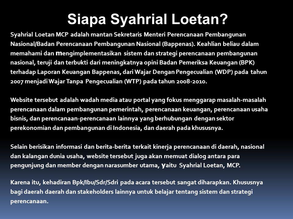 Siapa Syahrial Loetan.