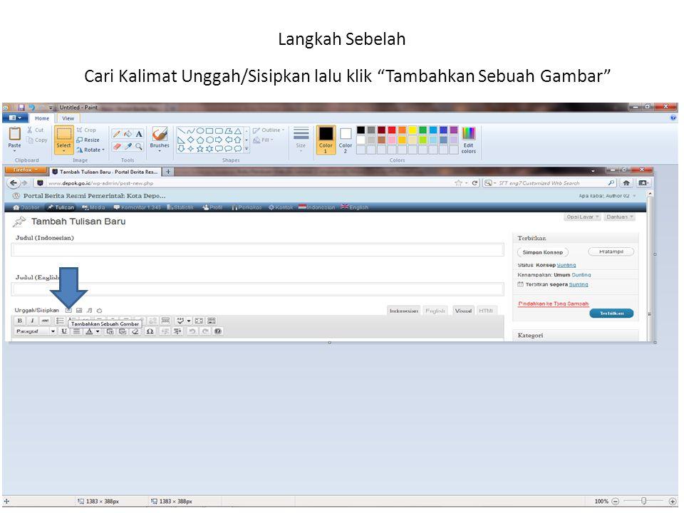 Langkah Sebelah Cari Kalimat Unggah/Sisipkan lalu klik Tambahkan Sebuah Gambar