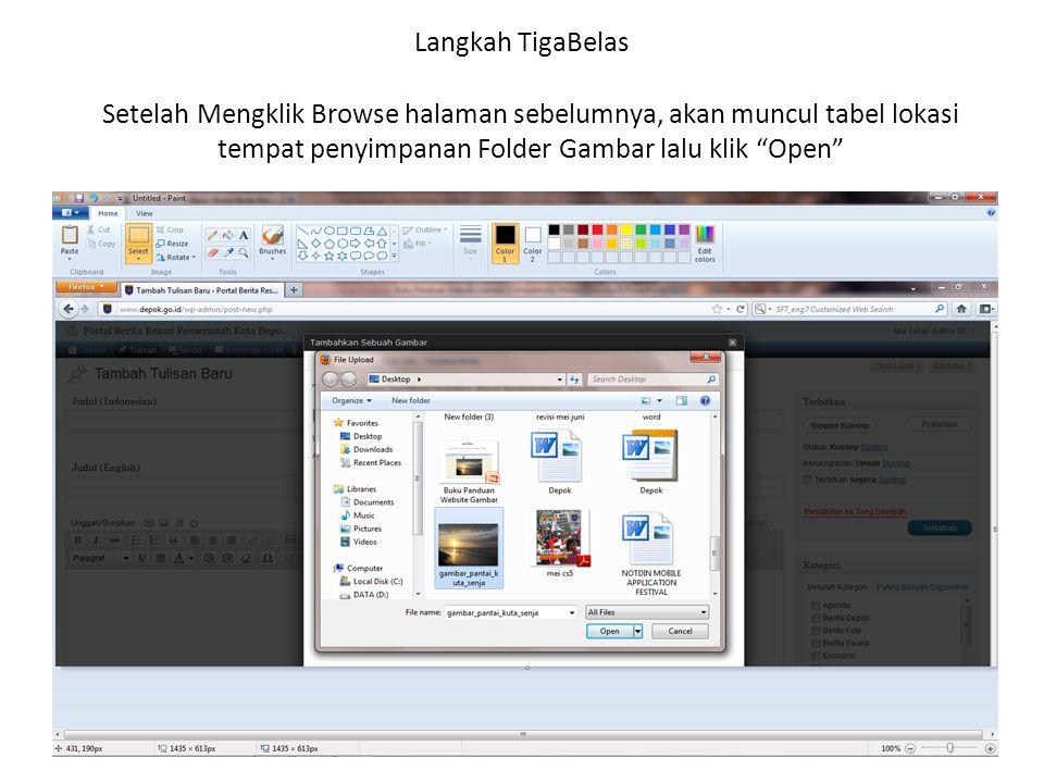 Langkah TigaBelas Setelah Mengklik Browse halaman sebelumnya, akan muncul tabel lokasi tempat penyimpanan Folder Gambar lalu klik Open