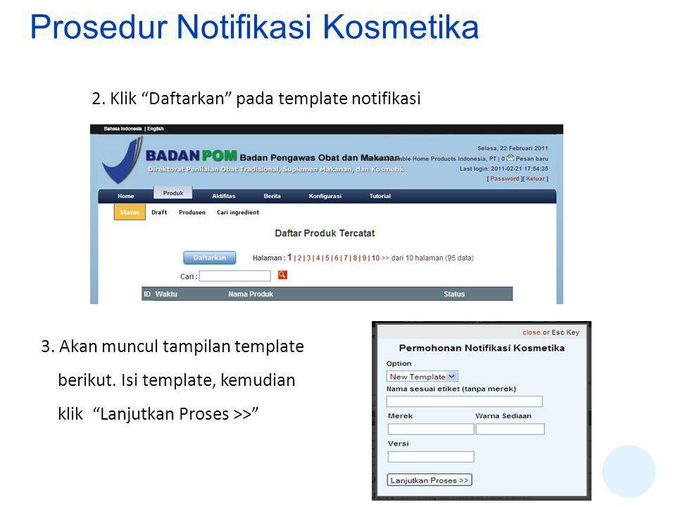2.Klik Daftarkan pada template notifikasi 3. Akan muncul tampilan template berikut.