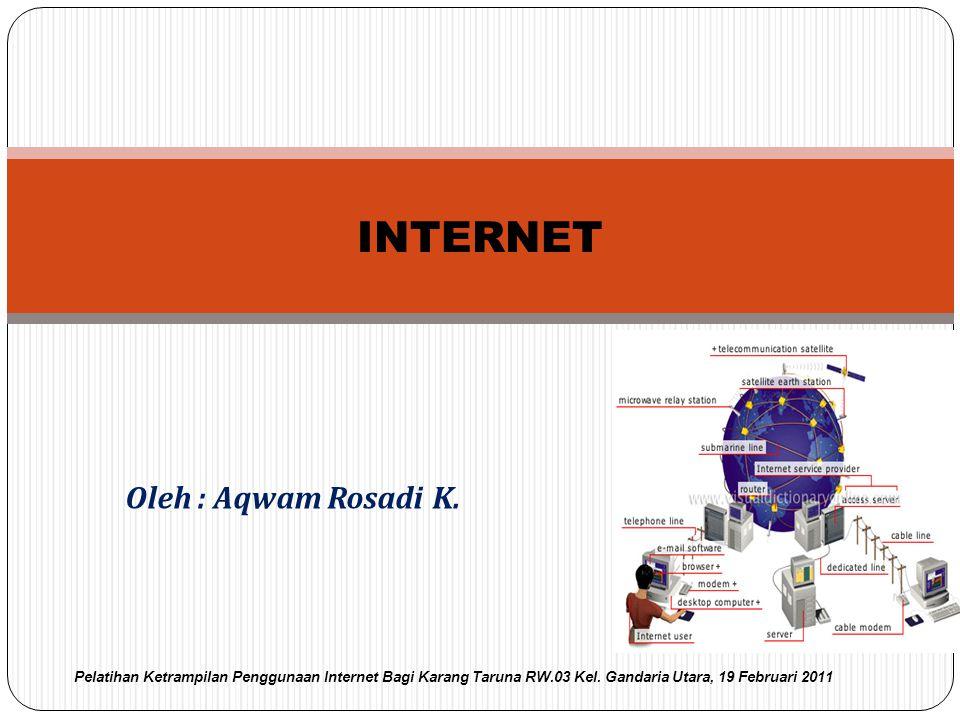 Definisi umum : Internet adalah suatu jaringan komputer global yang terbentuk dari jaringan–jaringan komputer lokal dan regional, dan memungkinkan komunikasi data antar komputer–komputer yang terhubung ke jaringan tersebut Pelatihan SDM Dalam Bidang Komunikasi dan Informasi PEMDA Kab.