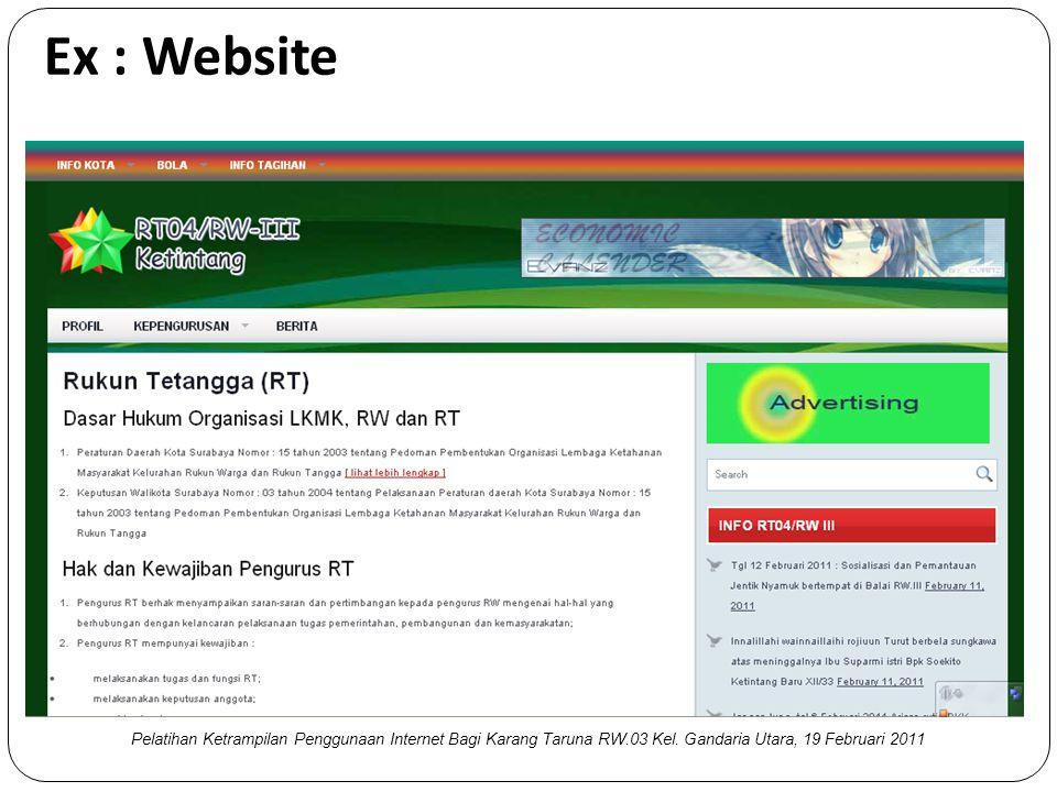 Ex : Website Pelatihan Ketrampilan Penggunaan Internet Bagi Karang Taruna RW.03 Kel.