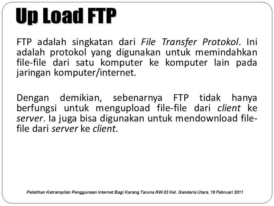 FTP adalah singkatan dari File Transfer Protokol.