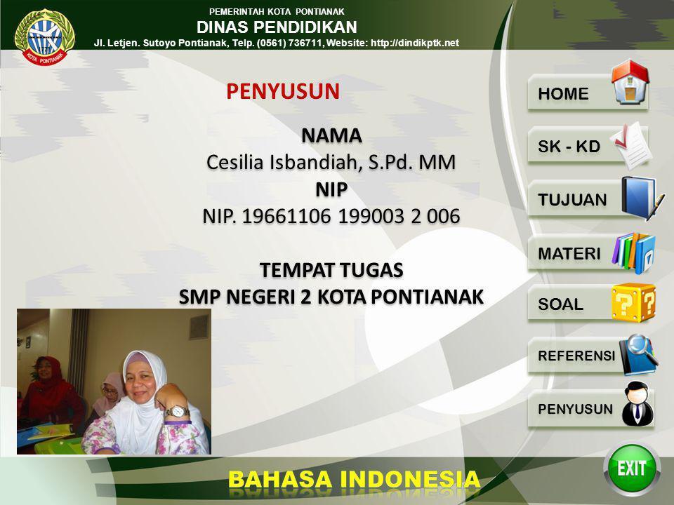 PEMERINTAH KOTA PONTIANAK DINAS PENDIDIKAN Jl. Letjen. Sutoyo Pontianak, Telp. (0561) 736711, Website: http://dindikptk.net Supriatna, Agus Siti Marya