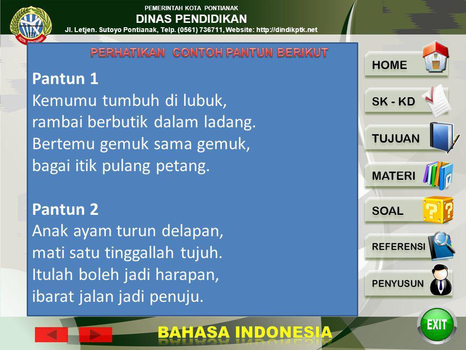 PEMERINTAH KOTA PONTIANAK DINAS PENDIDIKAN Jl. Letjen. Sutoyo Pontianak, Telp. (0561) 736711, Website: http://dindikptk.net 6 Ditinjau dari ragamnya,