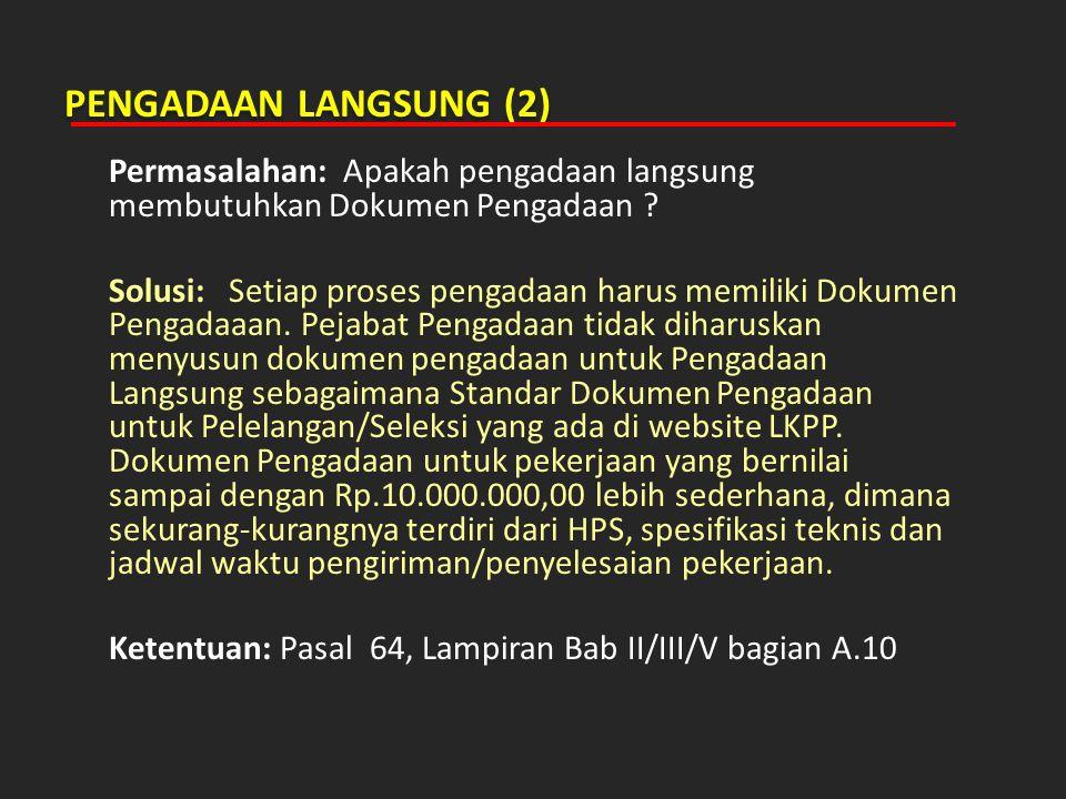 KEMITRAAN (1) Permasalahan: Apakah masing-masing anggota kemitraan harus menyampaikan dan mengisi formulir isian kualifikasi.