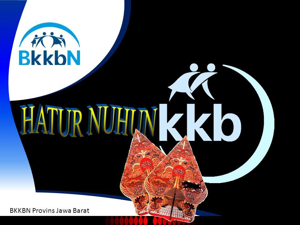 BADAN KEPENDUDUKAN KELUARGA BERENCANA NASIONAL BKKBN Provins Jawa Barat