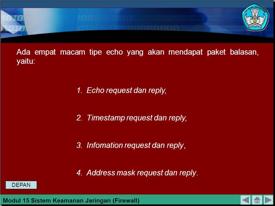 Koneksi IP Sebuah frame yang diidentifikasi menggunakan kelompok protokol Internet (IP) harus melalui aturan firewall yang didefinisikan menggunakan p
