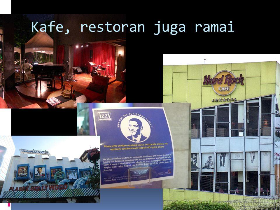 Kafe, restoran juga ramai