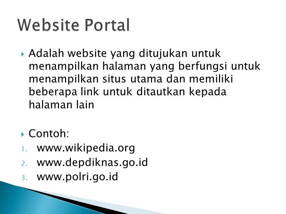 Adalah website yang ditujukan untuk menampilkan halaman yang berfungsi untuk menampilkan situs utama dan memiliki beberapa link untuk ditautkan kepada halaman lain  Contoh: 1.