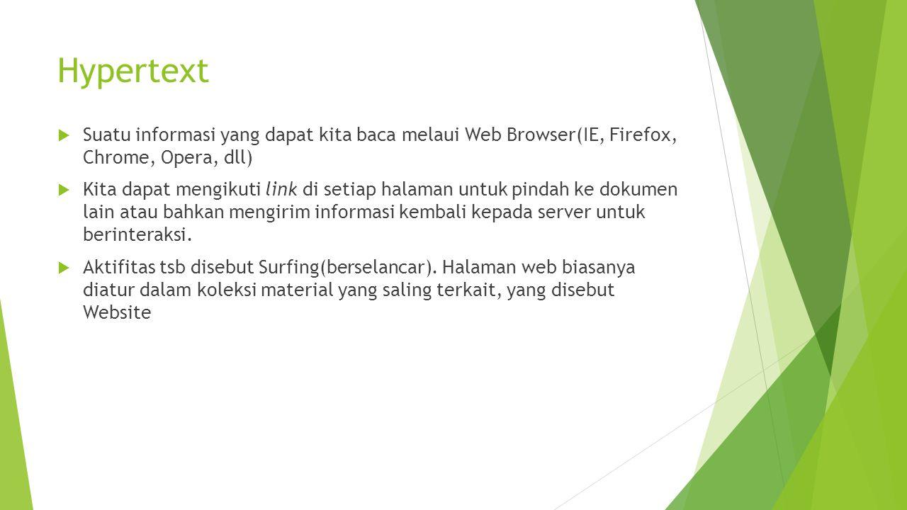 Design Website  Responsive, bisa digunakan di beberapa device (PC, Laptop, Tab, Mobile)  Memperhatikan kecepatan Load halaman web, menggunakan image dengan resolusi yang disesuaikan  Konsistensi Penggunaan Font dan Warna di beberapa bagian dalam halaman web