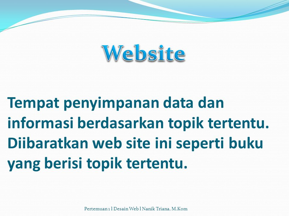 Tempat penyimpanan data dan informasi berdasarkan topik tertentu.