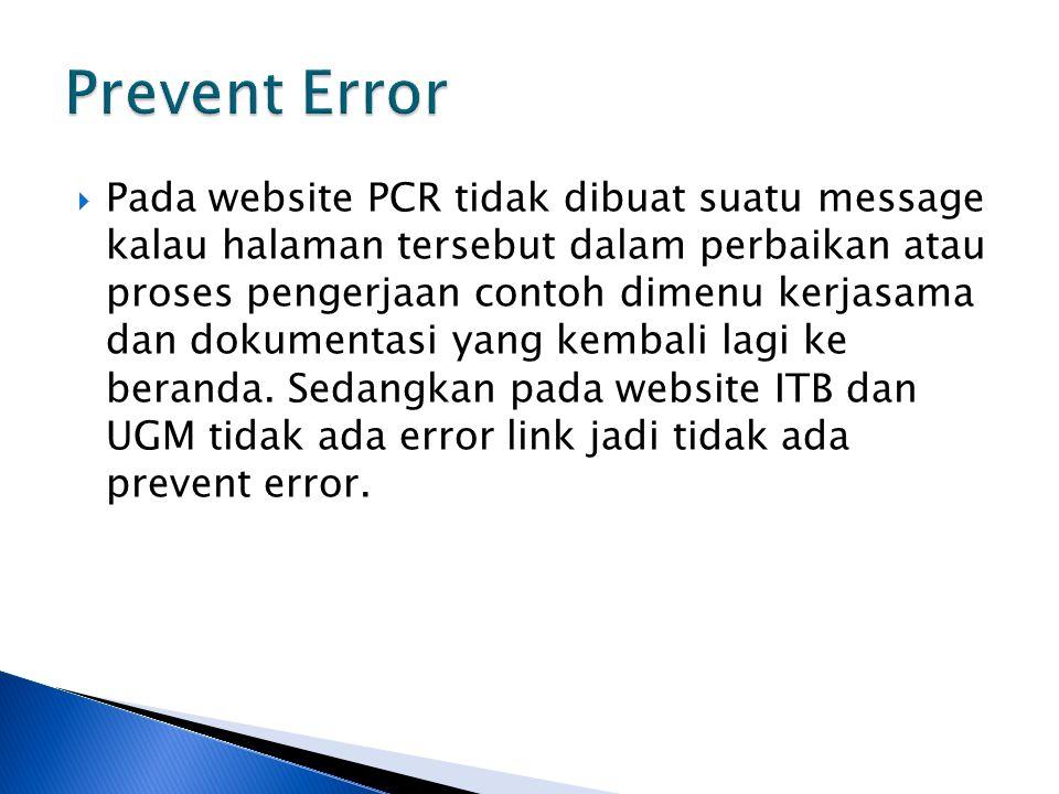  Pada website PCR tidak dibuat suatu message kalau halaman tersebut dalam perbaikan atau proses pengerjaan contoh dimenu kerjasama dan dokumentasi yang kembali lagi ke beranda.