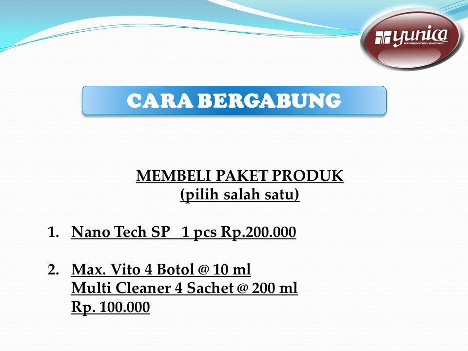 MEMBELI PAKET PRODUK (pilih salah satu) 1.Nano Tech SP 1 pcs Rp.200.000 2.Max.