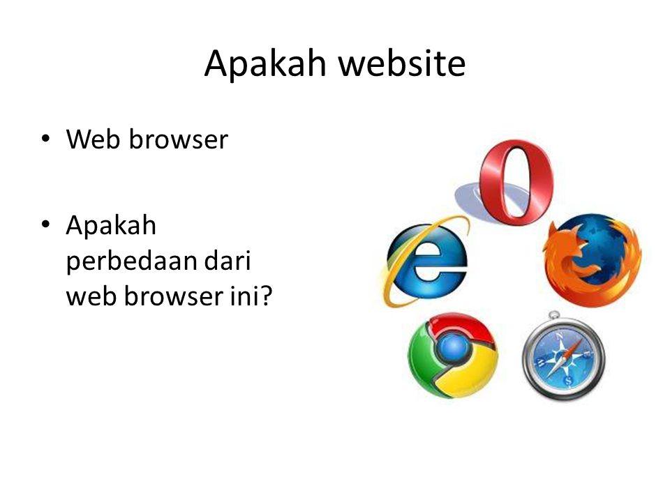 Apakah website • Web Server adalah komputer yang mengirimkan web pages (halaman web) • Web server software yang paling populer adalah Apache HTTP Server (Apache)