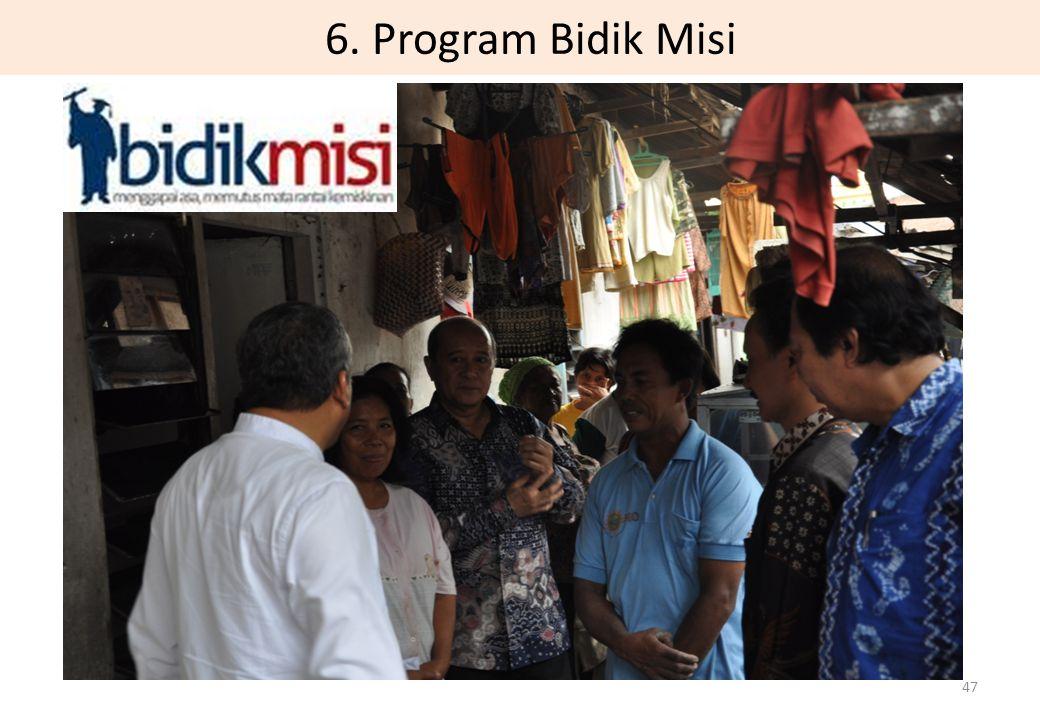 6. Program Bidik Misi 47