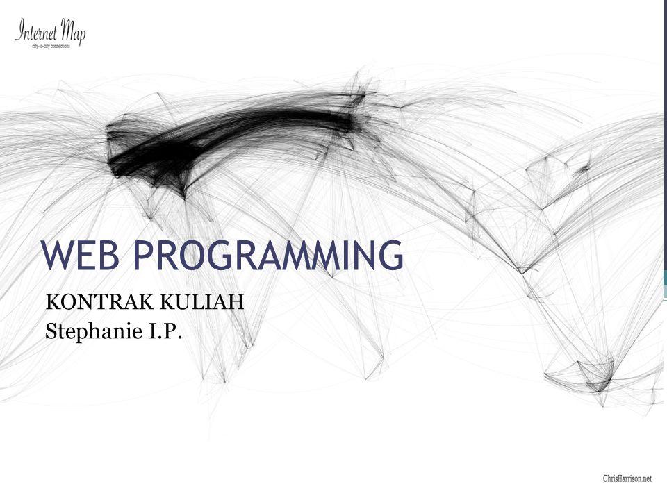 MATERI •Dasar Pemrograman Web •Basic HTML •PHP Script •MySQL Database