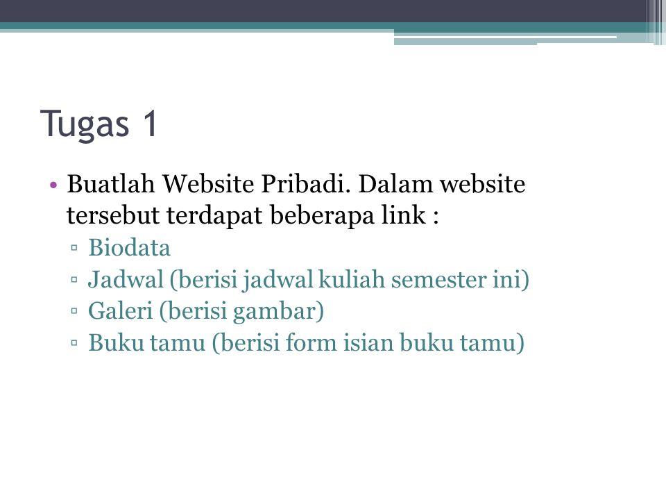 Tugas 2 •Buatlah form login untuk masuk ke website pada tugas 1.