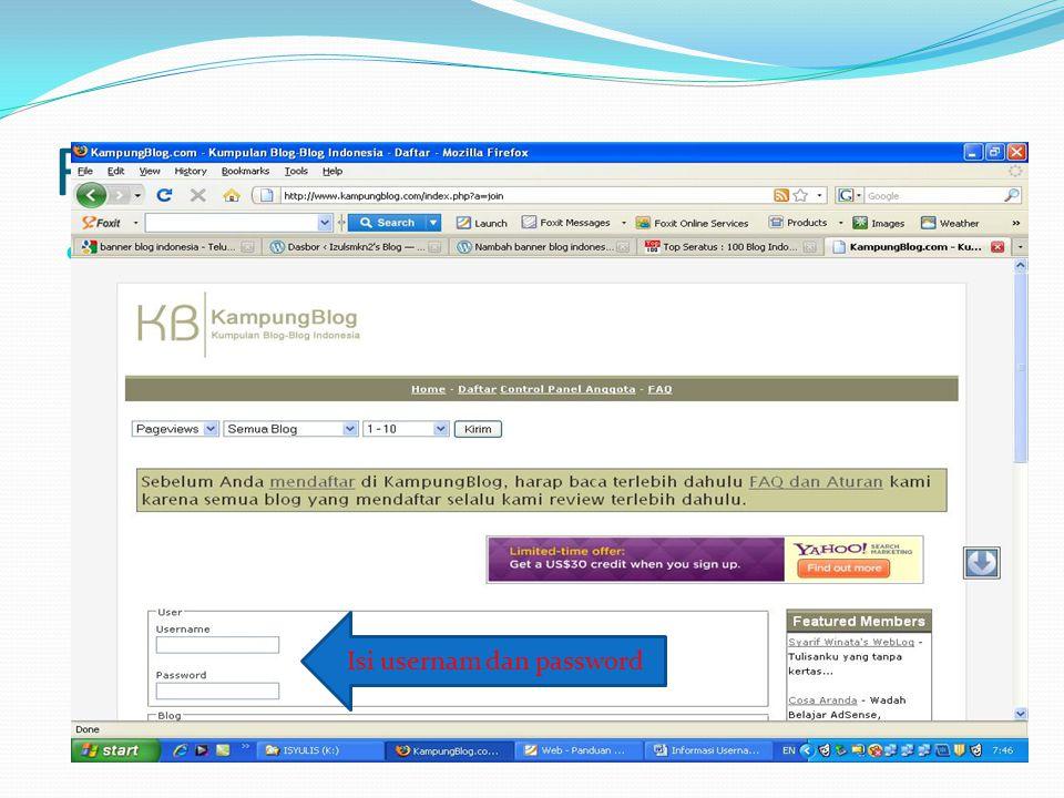 Registrasi ke Kampung Blog  Langkah pertama Isi usernam dan password