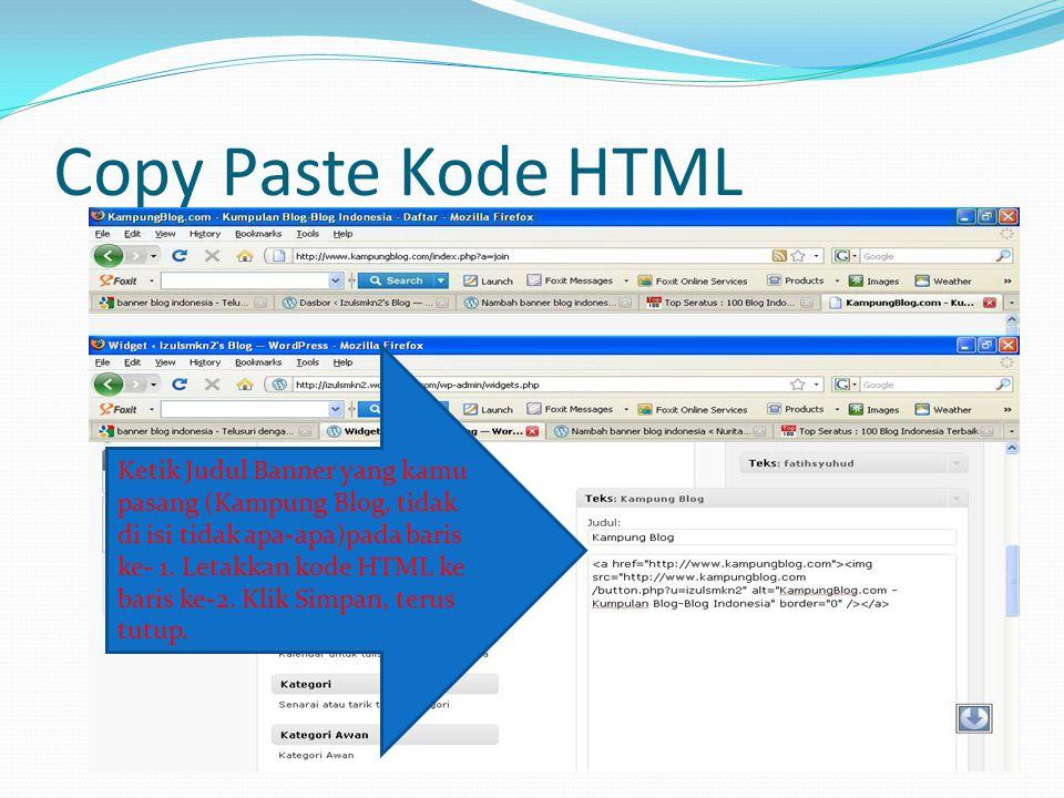Copy Paste Kode HTML Ketik Judul Banner yang kamu pasang (Kampung Blog, tidak di isi tidak apa-apa)pada baris ke- 1.